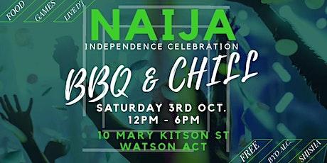 NAIJA INDEPENDENCE 'BBQ & CHILL' tickets