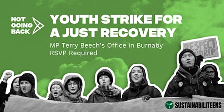 #NotGoingBack - Youth Strike for a Just Recovery (Burnaby) tickets