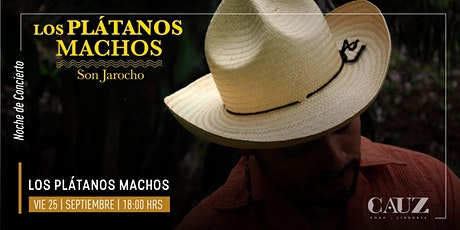 Los Plátanos Machos tickets