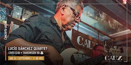 Lucio Sánchez Quartet tickets