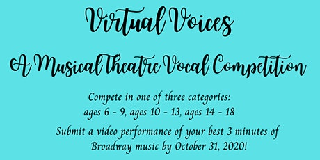 Virtual Voices Musical Theatre Vocal Competition (October 2020) tickets