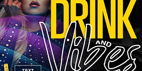 Drink and Vibes tickets