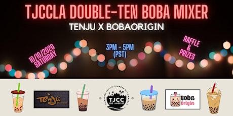 Tenju X BobaOrigin - TJCCLA Double-Ten Boba Mixer tickets