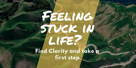 Feeling stuck? Find Clarity and Take a first step - energise your life tickets