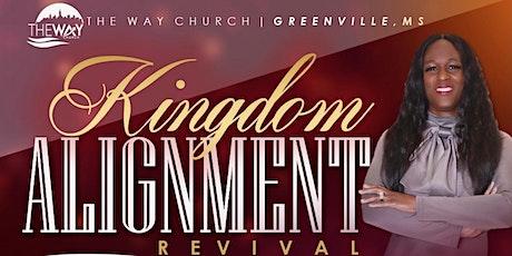 Kingdom Alignment Revival tickets