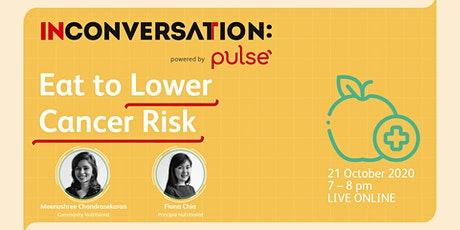 In Conversation: Eat to Lower Cancer Risk tickets