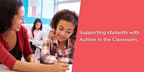 Supporting students with Autism in the Classroom tickets