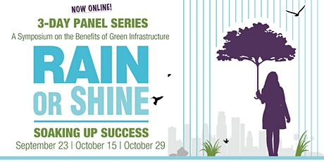 Sept. 23, 9am-12pm | Rain or Shine: Soaking Up Success Symposium Series tickets