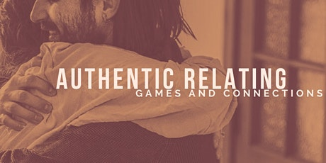 Authentic Relating Games and Connections Afternoon tickets