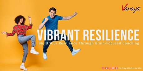 Vibrant Resilience tickets