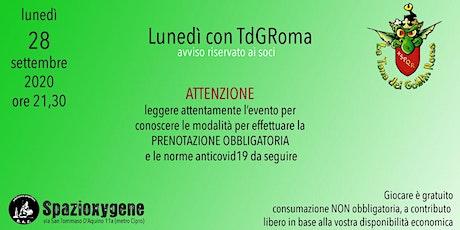 Lunedì con TdGRoma biglietti