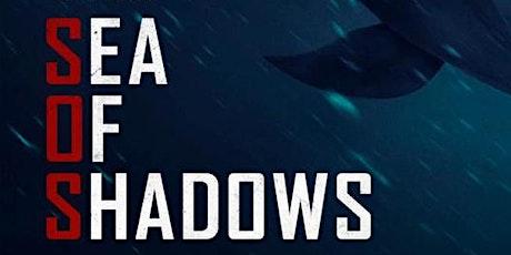 """Projection du documentaire """"Sea of Shadows"""" biglietti"""