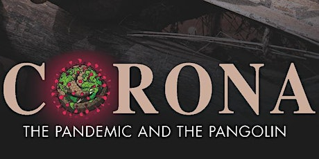 "Projection du documentaire "" Corona: the Pandemic and Pangolin "" biglietti"