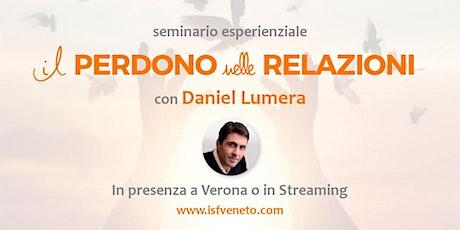 Perdono nelle Relazioni con Daniel Lumera a Verona biglietti