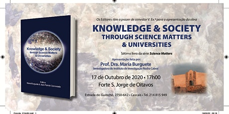 KNOWLEDGE & SOCIETY THROUGH SCIENCE MATTERS & UNIVERSITIES bilhetes