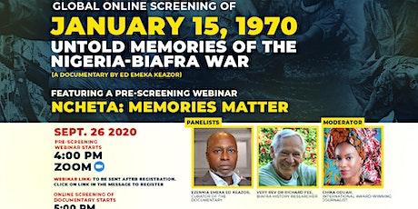 [Online Screening] JANUARY 15, 1970: UNTOLD MEMORIES OF THE BIAFRA WAR tickets
