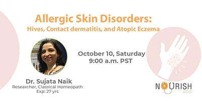 Allergic Skin Disorders: Hives, Contact dermatitis, and Atopic Eczema