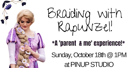 Braiding with Rapunzel! tickets