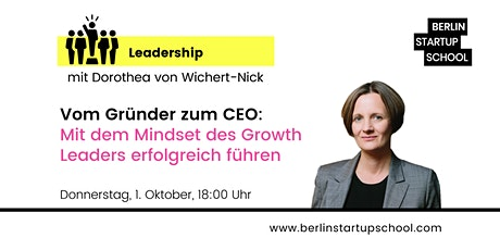 Vom Gründer zum CEO: Mit dem Mindset des Growth Leaders erfolgreich führen Tickets