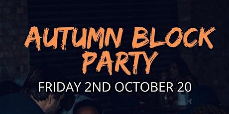 Autumn Block Party tickets
