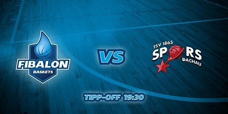 Fibalon Baskets Neumarkt vs. Dachau Spurs Tickets