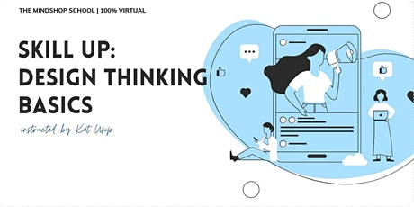 MINDSHOP™  Innovation in the times of COVID: Design Thinking tickets