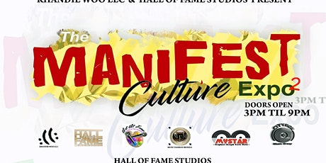 The  MANIFEST CULTURE EXPO 2 tickets