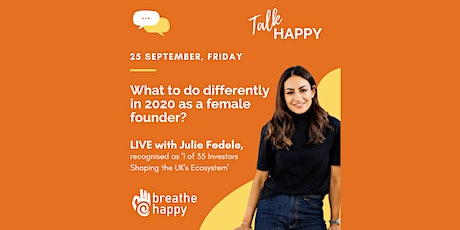 What to do differently as  Female Founder in 2020? Live Chat - Julie Fedele tickets