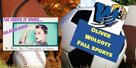 YOUR CHOICE Isolation Bingo & Raffle to benefit Oliver Wolcott Fall Sports tickets