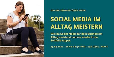 Social Media im Alltag meistern Tickets