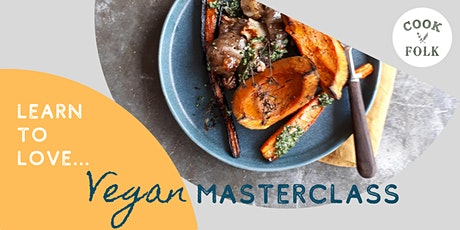 Learn To Love: Vegan Masterclass tickets