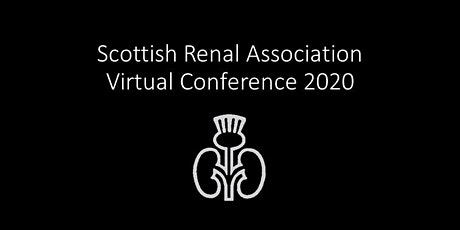 Scottish Renal Association Conference 2020 tickets