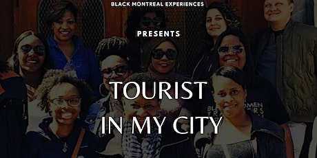 TOURIST IN MY CITY - TOURISTE DANS MA VILLE billets