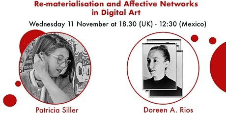Re-materialisation & Affective Networks in Digital Art - P Siller + D Rios tickets