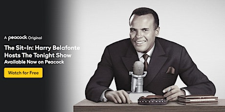 Reel Sisters Love + Activism: The Sit-In Harry Belafonte & The Tonight Show tickets