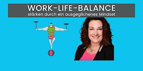 Work-Life-Balance - das Gruppenerlebnis zum Onlinekurs 11/2020 Tickets