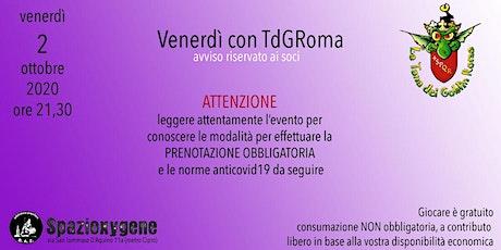 Venerdì 2/10 con TdGRoma biglietti