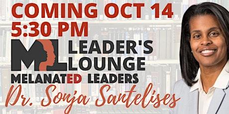 Leader's Lounge: Dr. Sonja Santelises tickets
