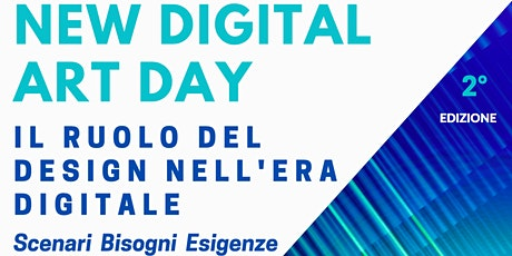New Digital Art Day - Il ruolo del Design nell'Era Digitale tickets