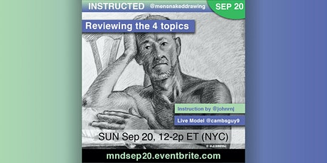 INSTRUCTED Male Figure Drawing (ONLINE) SUN Sep20, 12-2p ET (NYC) tickets
