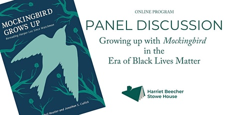 Panel: Growing up with Mockingbird in the Era of Black Lives Matter tickets