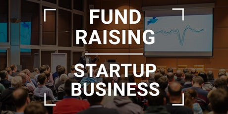 Fund Raising for Startups & Businesses bilhetes
