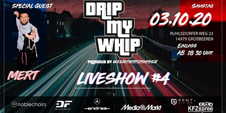 Drip My Whip - Tuning Live Show #4 tickets