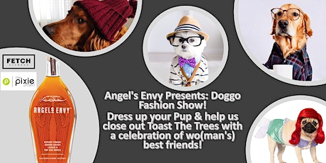 Angel's Envy Presents: Doggo Fashion Show! tickets