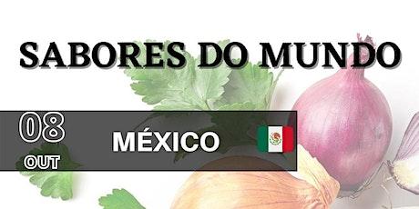 Sabores do Mundo - México bilhetes