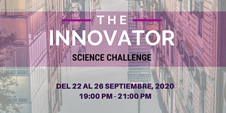 The Innovator Science Challenge 2020 entradas