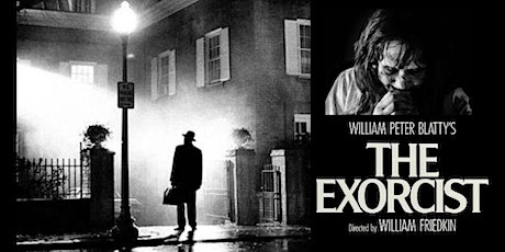 THE EXORCIST  (Sat Oct 3 - 7:30pm) tickets