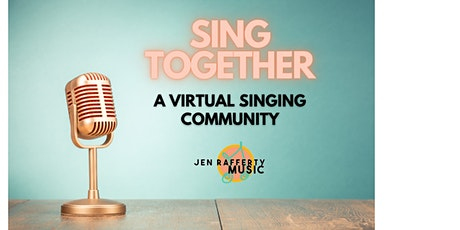 SING TOGETHER - Virtual Group Singing Class (Individual) tickets