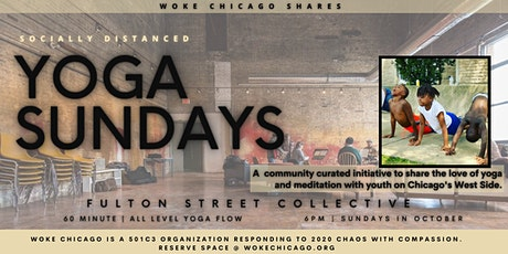 YOGA SUNDAYS with WOKE CHICAGO at the Fulton Street Collective tickets