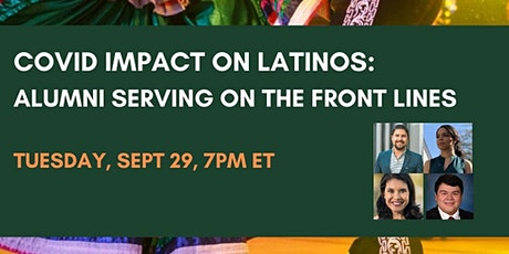 COVID Impact on Latinos: Alumni Serving on the Front Lines tickets